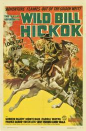 GREAT ADVENTURES OF WILD BILL HICKOK, THE