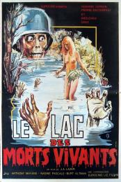 LAC DES MORTS VIVANTS, LE