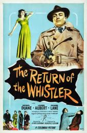 RETURN OF THE WHISTLER, THE