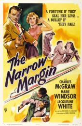 NARROW MARGIN, THE