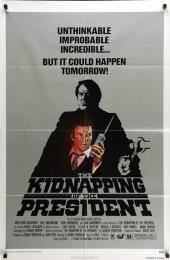KIDNAPPING OF THE PRESIDENT, THE